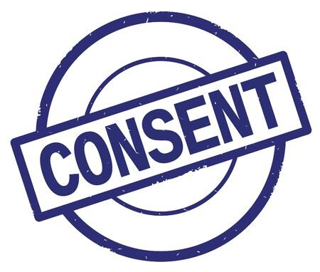 CONSENT text, written on blue simple circle rubber vintage stamp. Stock Photo