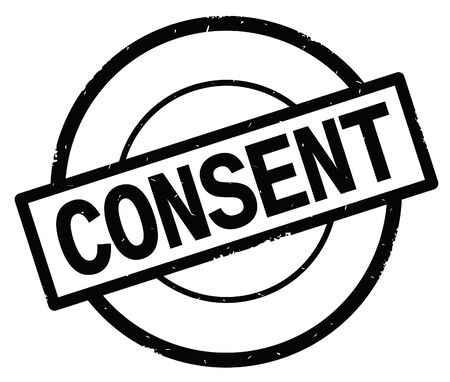 CONSENT text, written on black simple circle rubber vintage stamp.