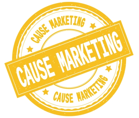 CAUSE MARKETING , written text on yellow round rubber vintage textured stamp.