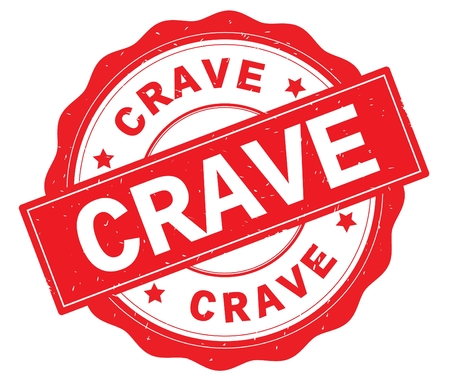 CRAVE text, written on red, lacey border, round vintage textured badge stamp.