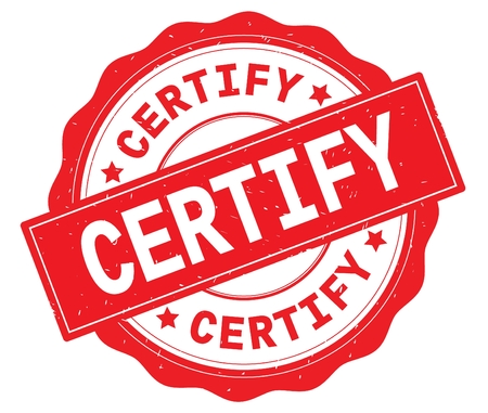 CERTIFY text, written on red, lacey border, round vintage textured badge stamp. Stock Photo