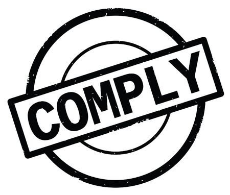 COMPLY text, written on black simple circle rubber vintage stamp.