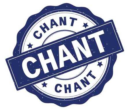 Texte de CHANT, écrit sur la frontière bleue, de dentelle, rond timbre d'insigne texturé vintage. Banque d'images - 90321260