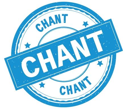 CHANT, texte écrit sur cyan ronde rubber stamp texturé vintage. Banque d'images - 90319656