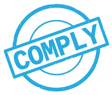 COMPLY text, written on cyan simple circle rubber vintage stamp.