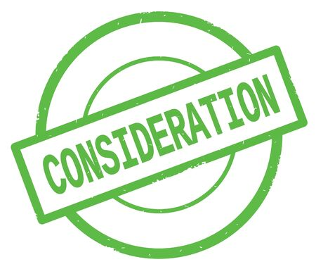 CONSIDERATION text, written on green simple circle rubber vintage stamp. Stock Photo