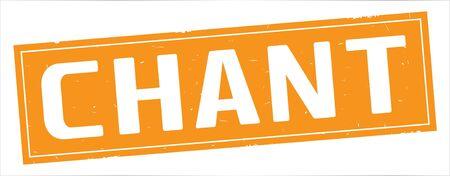 Texte de CHANT, sur le signe de timbre texturé vintage de rectangle orange complet. Banque d'images - 90391084