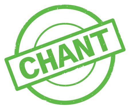 Texte de CHANT, écrit sur le cachet vintage de caoutchouc de cercle simple vert. Banque d'images - 90391119