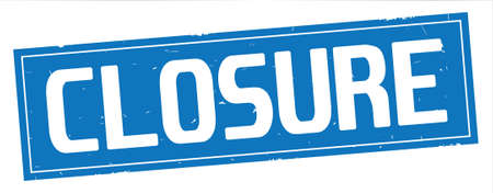 CLOSURE text, on full blue rectangle vintage textured stamp sign.