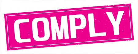 COMPLY text, on full pink rectangle vintage textured stamp sign.