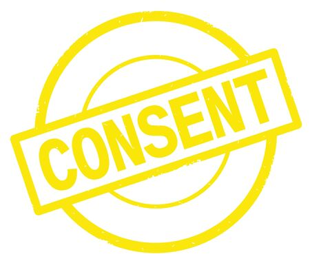 CONSENT text, written on yellow simple circle rubber vintage stamp.