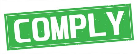 COMPLY text, on full green rectangle vintage textured stamp sign. Stock Photo