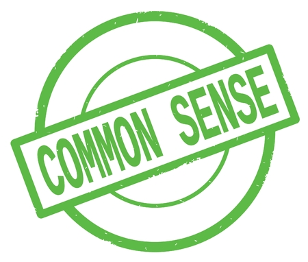 COMMON SENSE text, written on green simple circle rubber vintage stamp.