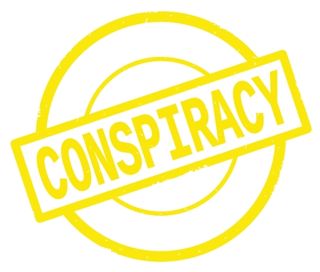 CONSPIRACY text, written on yellow simple circle rubber vintage stamp.