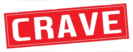 CRAVE text, on full red rectangle vintage textured stamp sign.