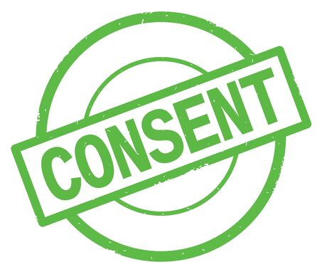 CONSENT text, written on green simple circle rubber vintage stamp.