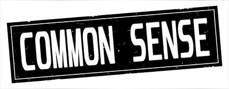 COMMON SENSE text, on full black rectangle vintage textured stamp sign.