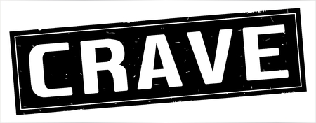 CRAVE text, on full black rectangle vintage textured stamp sign. Stock Photo