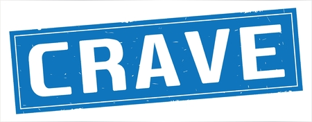CRAVE text, on full blue rectangle vintage textured stamp sign.
