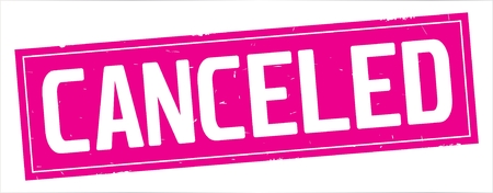 CANCELED text, on full pink rectangle vintage textured stamp sign.