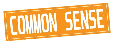 COMMON  SENSE text, on full orange rectangle vintage textured stamp sign.