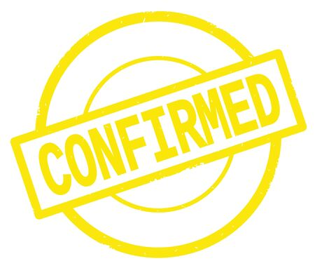 CONFIRMED text, written on yellow simple circle rubber vintage stamp. Stock Photo