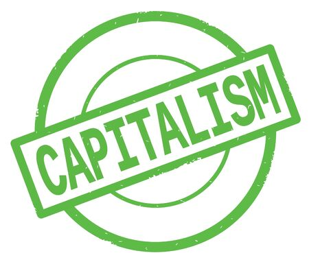 CAPITALISM text, written on green simple circle rubber vintage stamp.