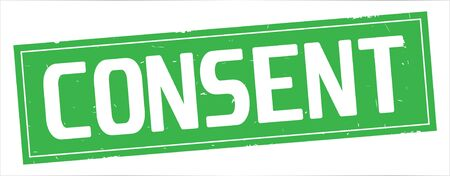 CONSENT text, on full green rectangle vintage textured stamp sign.