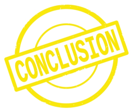 CONCLUSION text, written on yellow simple circle rubber vintage stamp.