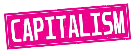 CAPITALISM text, on full pink rectangle vintage textured stamp sign.
