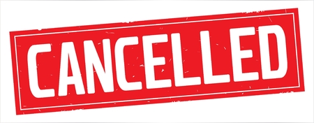 CANCELLED text, on full red rectangle vintage textured stamp sign.