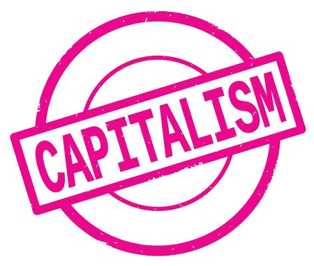 CAPITALISM text, written on pink simple circle rubber vintage stamp.