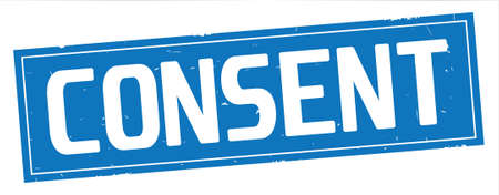 CONSENT text, on full blue rectangle vintage textured stamp sign.