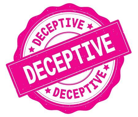 DECEPTIVE text, written on pink, lacey border, round vintage textured badge stamp.