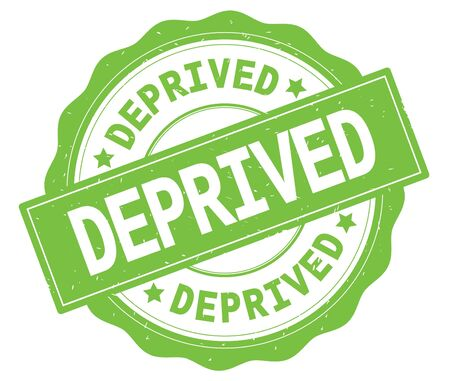 DEPRIVED text, written on green, lacey border, round vintage textured badge stamp.