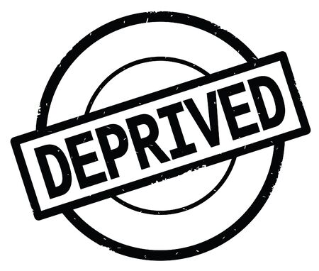 DEPRIVED text, written on black simple circle rubber vintage stamp.