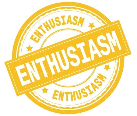 ENTHUSIASM , written text on yellow round rubber vintage textured stamp.