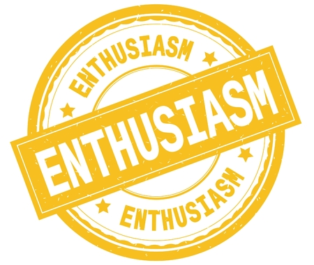 ENTHUSIASM , written text on yellow round rubber vintage textured stamp.