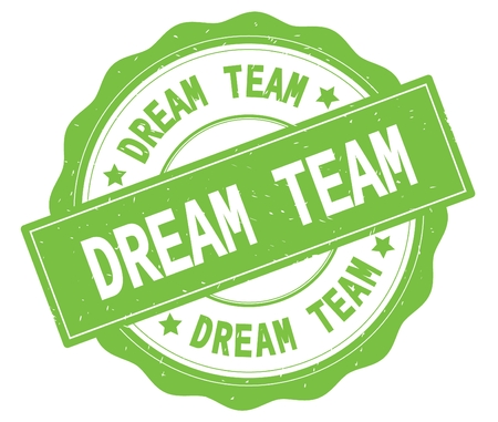 DREAM TEAM text, written on green, lacey border, round vintage textured badge stamp. Imagens