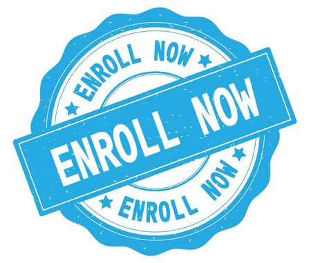 ENROLL NOW text, written on cyan, lacey border, round vintage textured badge stamp.