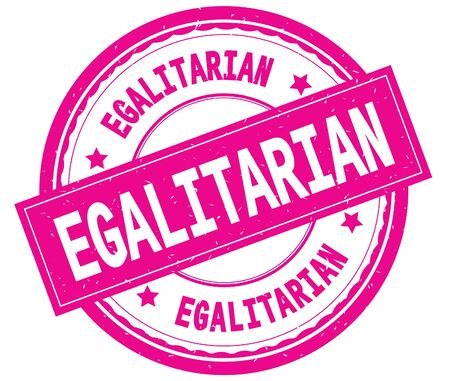 EGALITARIAN , written text on pink round rubber vintage textured stamp. Stock Photo
