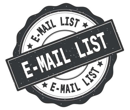 E MAIL LIST text, written on grey, lacey border, round vintage textured badge stamp.
