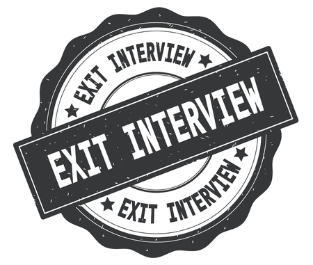 EXIT INTERVIEW text, written on grey, lacey border, round vintage textured badge stamp. Stock Photo