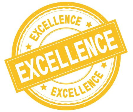 EXCELLENCE , written text on yellow round rubber vintage textured stamp.