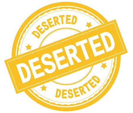 DESERTED , written text on yellow round rubber vintage textured stamp.