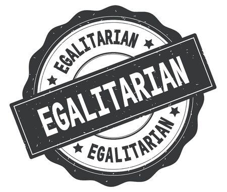 EGALITARIAN text, written on grey, lacey border, round vintage textured badge stamp. Stock Photo