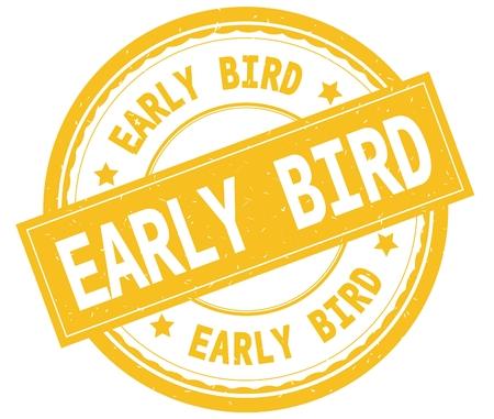 EARLY BIRD、黄色の丸いゴムヴィンテージテクスチャスタンプに書かれたテキスト。