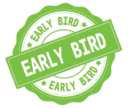 EARLY BIRD text, written on green, lacey border, round vintage textured badge stamp.