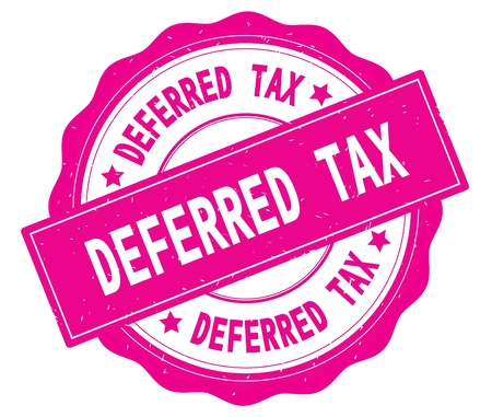 DEFERRED TAX text, written on pink, lacey border, round vintage textured badge stamp.