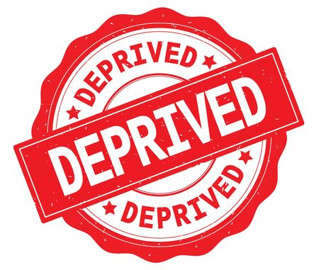 DEPRIVED text, written on red, lacey border, round vintage textured badge stamp.